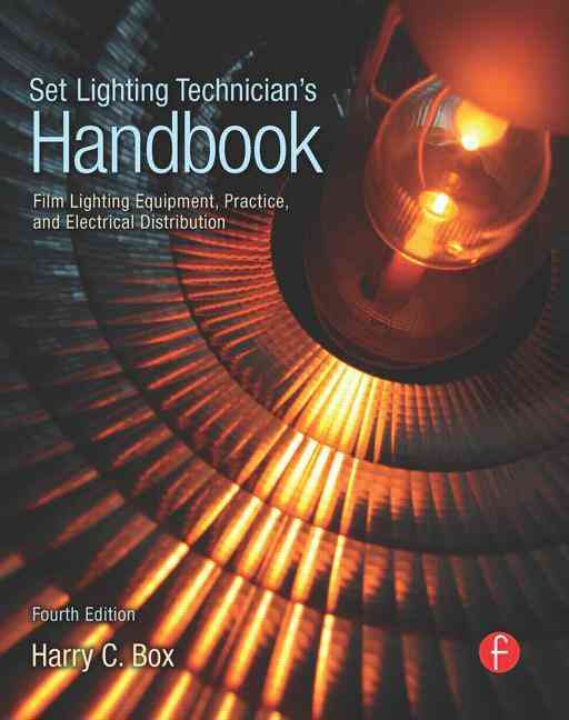 Set Lighting Technician's Handbook By Box, Harry C.
