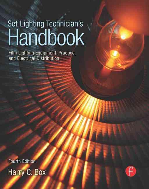 Set Lighting Technician's Handbook By Box, Harry C.