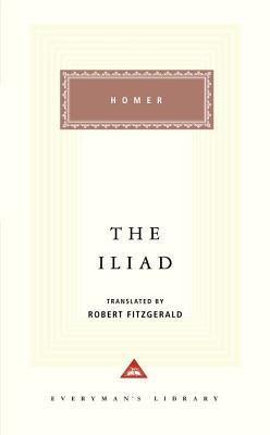 The Iliad By Homer/ Fitzgerald, Robert (TRN)/ Fitzgerald, Robert