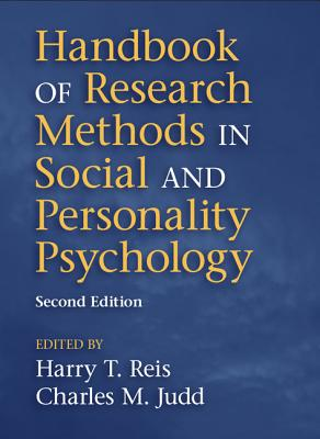 Handbook of Research Methods in Social and Personality Psychology By Reis, Harry T. (EDT)/ Judd, Charles M. (EDT)