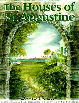 The Houses of st Augustine By Nolan, David/ Barrett, Ken (PHT)