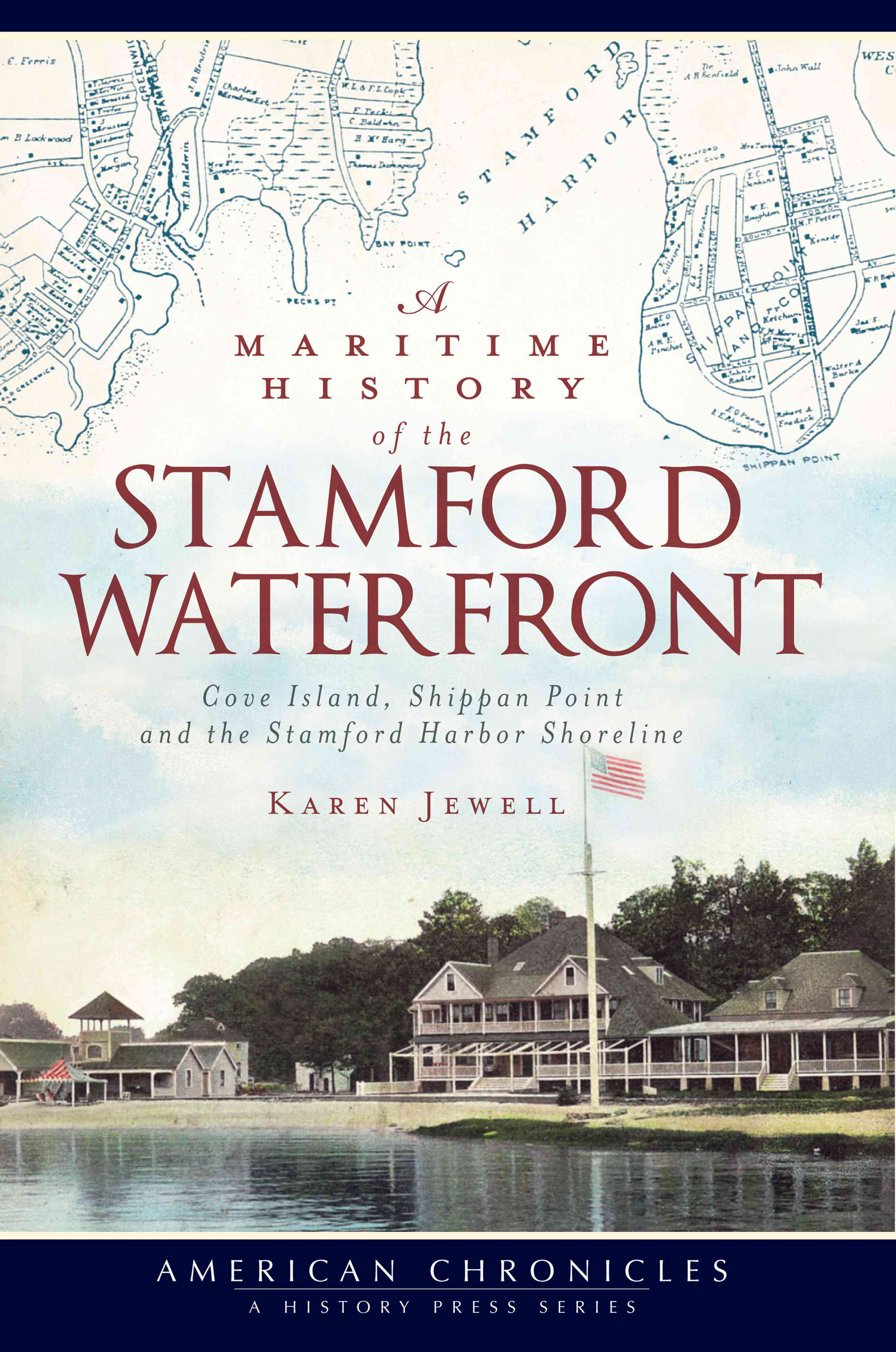A Maritime History of the Stamford Waterfront By Jewell, Karen
